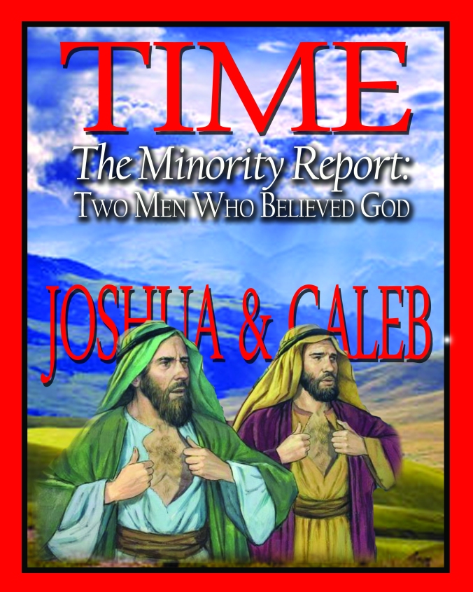 The Minority Report: Joshua and Caleb